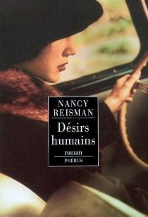 Désirs humains - NancyReisman