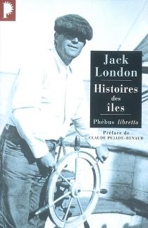 Histoires des îles - JackLondon