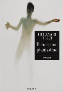 Pianissimo, pianissimo - HitonariTsuji