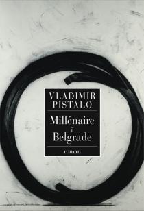 Millénaire à Belgrade - VladimirPistalo