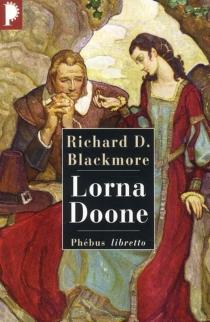 Lorna Doone - Richard DoddridgeBlackmore