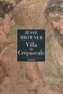 Villa du crépuscule - JesseBrowner