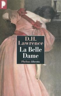 La belle dame - David HerbertLawrence