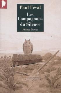 Les compagnons du silence - PaulFéval