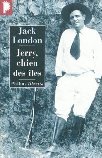 Jerry, chien des îles - JackLondon