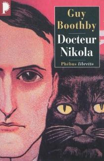 Docteur Nikola - GuyBoothby