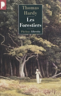 Les forestiers - ThomasHardy