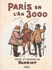 Paris en l'an 3000 - Henriot