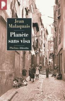 Planète sans visa - JeanMalaquais