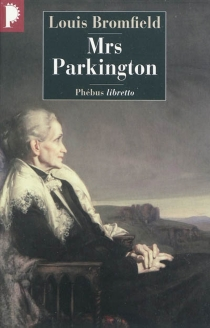 Mrs Parkington - Louis Bromfield