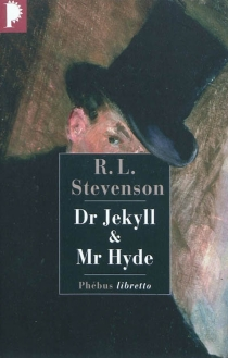 Dr Jekyll et Mr Hyde - Robert Louis Stevenson