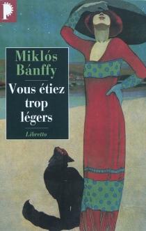 La trilogie de Transylvanie - MiklosBanffy