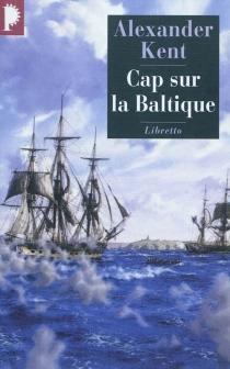 Captain Bolitho - AlexanderKent