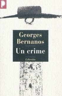 Un crime - GeorgesBernanos
