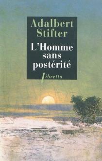 L'homme sans postérité - AdalbertStifter
