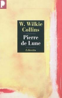 Pierre de lune - WilkieCollins