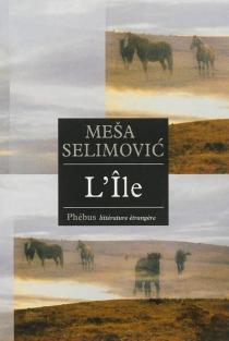L'île - MesaSelimovic