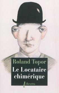 Le locataire chimérique - RolandTopor