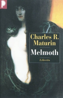 Melmoth : l'homme errant - Charles RobertMaturin