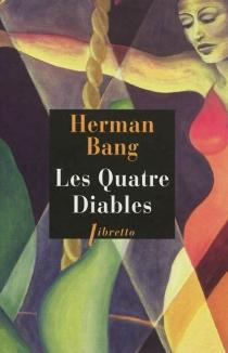 Les quatre diables - HermanBang