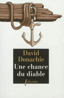 Une chance du diable - David Donachie
