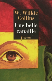 Une belle canaille - Wilkie Collins