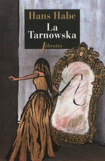 La Tarnowska - HansHabe