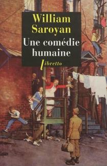 Une comédie humaine - WilliamSaroyan