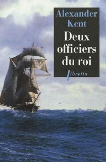 Une aventure de Richard Bolitho - AlexanderKent
