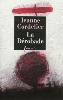 La dérobade - JeanneCordelier