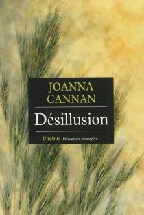 Désillusion - JoannaCannan