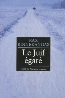 Le Juif égaré - RaxRinnekangas