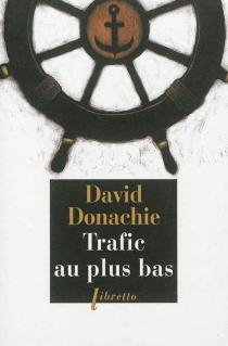 Trafic au plus bas : une aventure des frères Ludlow - DavidDonachie