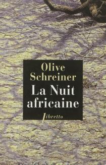 La nuit africaine - OliveSchreiner