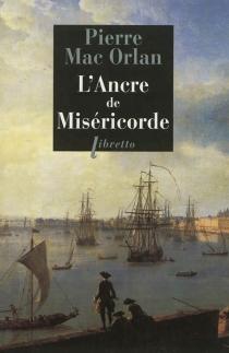 L'ancre de miséricorde - PierreMac Orlan