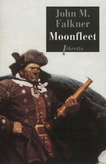 Moonfleet - John MeadeFalkner