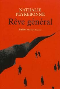 Rêve général - NathaliePeyrebonne