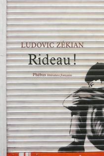 Rideau ! - LudovicZékian