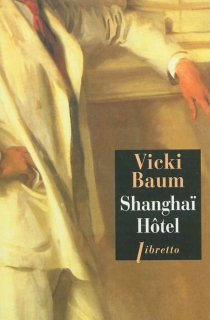 Shanghaï Hôtel - VickiBaum