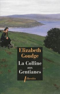 La colline aux gentianes - ElizabethGoudge
