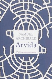 Arvida : histoires - SamuelArchibald