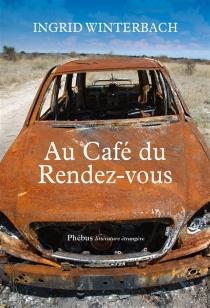 Au Café du Rendez-vous - IngridWinterbach
