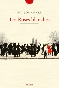 Les roses blanches - Gil Jouanard