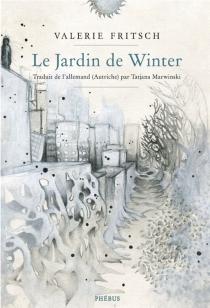 Le jardin de Winter - ValerieFritsch