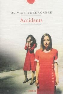 Accidents - OlivierBordaçarre