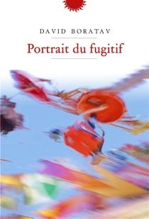 Portrait du fugitif - DavidBoratav