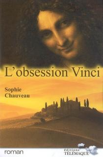 L'obsession Vinci - SophieChauveau
