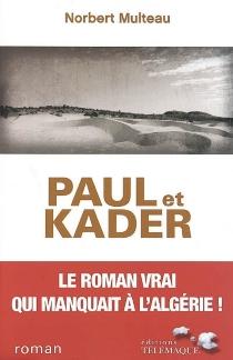 Paul et Kader - NorbertMulteau