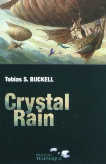 Crystal rain - Tobias S.Buckell