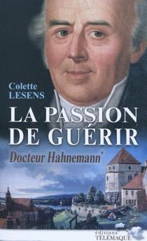 Docteur Hahnemann | Volume 1 - ColetteLesens